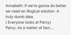 Percy is not stupid all the time