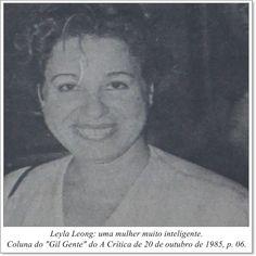 """Leyla Leong: Uma mulher muito inteligente. Coluna Gil """"Gente"""" do A Crítica de 20 de outubro de 1985"""