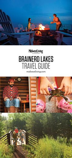 The laid-back lakeside life of the Brainerd Lakes region has drawn families for generations. Our trip guide gives tips on what to do, where to eat and where to stay.