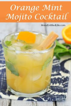 Orange Mint Mojito Cocktail; a new twist on an old favorite: take your Mojito to a new level with added taste of fresh orange. A delicious update to a traditional Mojito. http://www.annsentitledlife.com/wine-and-liquor/orange-mint-mojito-cocktail/