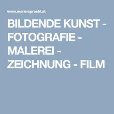 BILDENDE KUNST - FOTOGRAFIE - MALEREI - ZEICHNUNG - FILM Fine Art Prints, Original Art, Movie, Cultural Studies, Visual Arts, To Study, Painting Art, Life, Art Prints