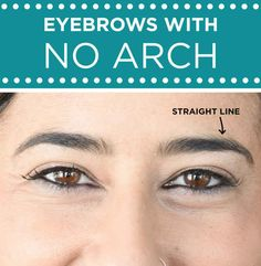 For eyebrows with no arch: Focus on using a highlighter and a pencil to create the appearance of an arch.