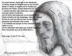 """#EvangelioDelDia ... """"Él dará testimonio de mí. Y también vosotros daréis testimonio"""""""