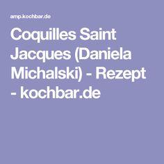 Coquilles Saint Jacques (Daniela Michalski) - Rezept - kochbar.de