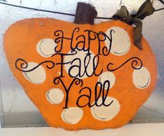 Primitive Happy Fall Y'all Burlap Sign by MaidenLongIsland on Etsy