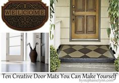 Under The Table and Dreaming: Creative Door Mats You Can Make Yourself - Tuesday {ten} DIY Welcome Mats