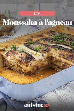 Une recette facile de moussaka à l'agneau : un plat grec d'agneau à base d'aubergines. #recette #cuisine #moussaka #agneau #aubergine #ete Moussaka, Sauce Béchamel, Charlotte, Veg Recipes, Vegetable Tian, Recipe Of The World, Eggplants