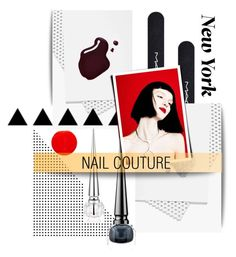 """""""Nail Couture"""" by pattykake ❤ liked on Polyvore featuring beauty, MAC Cosmetics, Smith & Cult, Yves Saint Laurent, Christian Louboutin and INC International Concepts"""