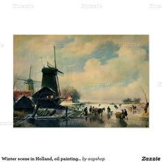 """Winter scene in Holland, oil painting 19"""" x 13"""" Poster, also on postcards and greeting cards"""