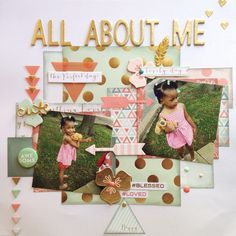 All about me layout! Using my minds eye on trend collection