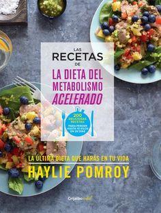 Libros y Revistas mx: Las recetas de la dieta del metabolismo acelerado ...