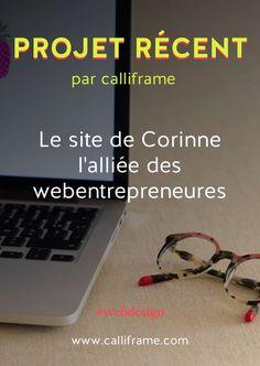 Découvrez le processus utilisé par Christelle de Calliframe pour la création de mon site internet www.corinnejolly.com. #webdesign #inspiration #creationdesite #assistantevirtuelle