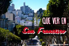 Descubre los 10 lugares imprescindibles que ver en San Francisco, además de una completa guía con mapa y trucos para visitar la ciudad.
