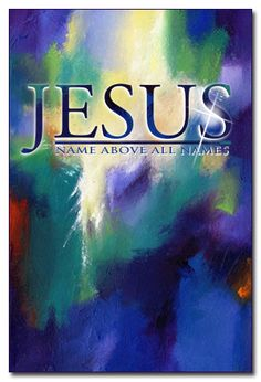 Jesus - name above all names!