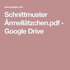Schnittmuster Ärmellätzchen.pdf - Google Drive