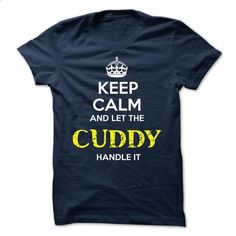 CUDDY - KEEP CALM AND LET THE CUDDY HANDLE IT - #harvard sweatshirt #long sweater. ORDER HERE => https://www.sunfrog.com/Valentines/CUDDY--KEEP-CALM-AND-LET-THE-CUDDY-HANDLE-IT.html?68278
