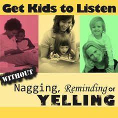 Discipline: How to get Kids to Listen without Nagging, Reminding or Yelling – Toddler Activities, Games, Crafts