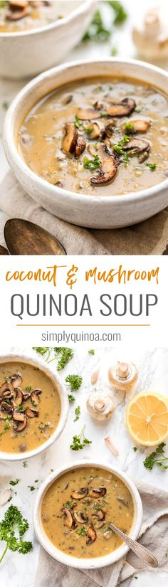 This MUSHROOM QUINOA SOUP is creamy, naturally vegan soup made with coconut milk as the base. It's loaded with flavor, packed with healthy ingredients and makes for a perfect weeknight meal. #quinoarecipe #quinoa #mushroomsoup #simplyquinoa