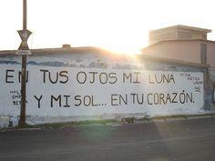 En tus ojos mi luna, y mi sol...en tu corazón.  // Acción poética