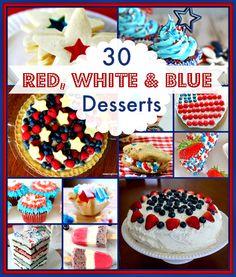 30 Delicious Red, White  Blue Desserts