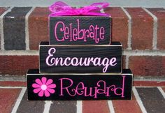 Celebrate, Encourage, Reward!    www.mythirtyonecom/tamij/