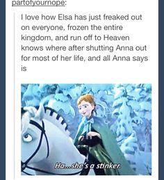 XD Hahaha!!! Anna! <3 this is why Anna is my favorite Disney princess!