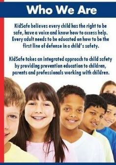 What is KidSafe? see our brochure
