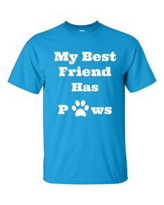 Check out this item in my Etsy shop https://www.etsy.com/listing/278473096/my-bestfriend-has-pawsdads
