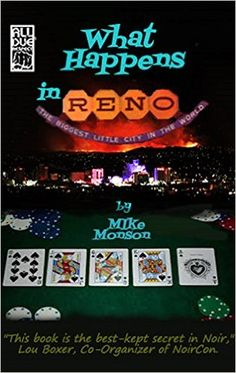 What Happens In Reno - Kindle edition by Mike Monson. Mystery, Thriller & Suspense Kindle eBooks @ Amazon.com.