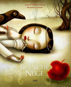 Blancanieves( Snow White) by Jacob and Wilhelm Grimm .Illustration by Benjamin Lacombe . O Grimm, Snow White Book, Up Book, Pop Surrealism, Children's Book Illustration, Book Illustrations, Tim Burton, Fairy Tales, Once Upon A Time