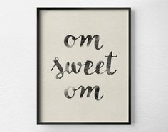 Om Sweet Om Print
