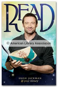 Hugh Jackman Poster - New Products - Posters - Products for Young Adults - ALA Store - ala.org