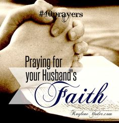 """""""without faith it is impossible to please God, because anyone who comes to Him must believe that He exists and that He rewards those who earnestly seek Him."""" ~Hebrews praying for my future husband always Marriage Prayer, Biblical Marriage, Marriage And Family, Marriage Advice, Marriage Relationship, Happy Marriage, Prayers For My Husband, Love My Husband, To My Future Husband"""