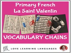 Primary French - Valentine's Day Vocabulary Chains - La Saint ValentinThese literacy center or independent work activities for primary core French or primary French immersion are a fun, hands-on way for your students to have so...