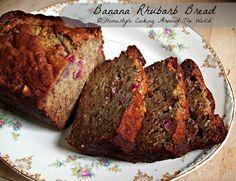 Banana Rhubarb Bread/ Homestyle Cooking Around the World