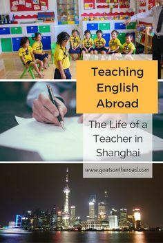 Teaching English Abroad: The Life of a Teacher in Shanghai