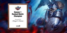 Only 14 days left to compete in Ranked Match to win a Season 1 Championship Plaque!