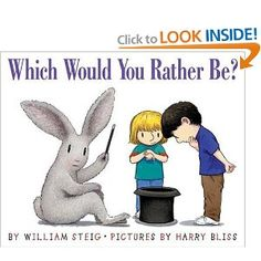 Persuasive Letter writing lesson using Which Would you Rather Be? book
