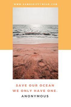 Ocean Cleanup I Damn Skippy Wear Romantic Beach Getaways, Ocean Cleanup, Clean Ocean, Save Our Oceans, Beach Adventure, Beach Gear, Beach Quotes, How To Make Cheese, Travel Backpack