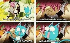 Oh my gosh!! Someone get NATSU a doctor!! He's actually thinking!!