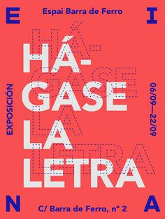 "Flyer for the collective exhibition ""Hágase la Letra"", a student showcase from Advanced Typography MA at Eina school. Typography Images, Typography Layout, Typography Inspiration, Typography Poster, Graphic Design Inspiration, Lettering, Creative Inspiration, Stationery Design, Brochure Design"