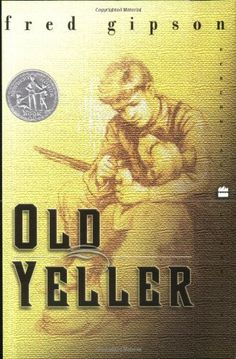Old Yeller (Perennial Classics) by Fred Gipson,http://smile.amazon.com/dp/0060935472/ref=cm_sw_r_pi_dp_1nuytb1Q7ZSV0G65