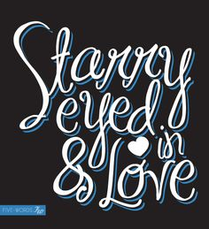 starry eyed & in <3