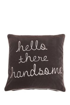 """Hello There Handsome Charcoal Velvet 18"""" x 18"""" Pillow"""
