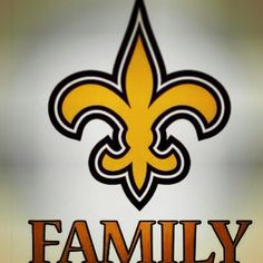New Orleans Saints are like FAMILY