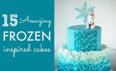 15 Amazing Frozen Inspired Cakes Archives - Pretty My Party