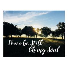 Peace Be Still Oh My Soul Inspirational Quote Postcard - tap, personalize, buy right now! Wild Flower Quotes, Soul Quotes, Wedding Announcements, Postcard Size, Be Still, Paper Texture, Smudging, Inspirational Quotes, Peace
