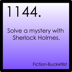 Sherlock Holmes  Idea From:foreignhipster