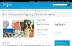 International Bibliography of the Social Sciences (IBSS). Essential online resource for social science and interdisciplinary research. IBSS includes over two million bibliographic references to journal articles and to books, reviews and selected chapters dating back to 1951.