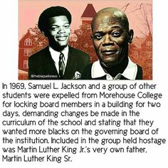 Some brain food...@Regrann from @crackedrosecoloredglasses_us -  #Repost @queenofpettysjt  @Regrann from @mediablackoutusa -  In 1969 actor Samuel L. Jackson was expelled from historically black Morehouse College for locking board members in a building for two days in protest of the schools curriculum and governance. Included in this group of people who were held hostage was Martin Luther King Jr.s very own father Martin Luther King Sr.  He and a group of radical Morehouse students held the…